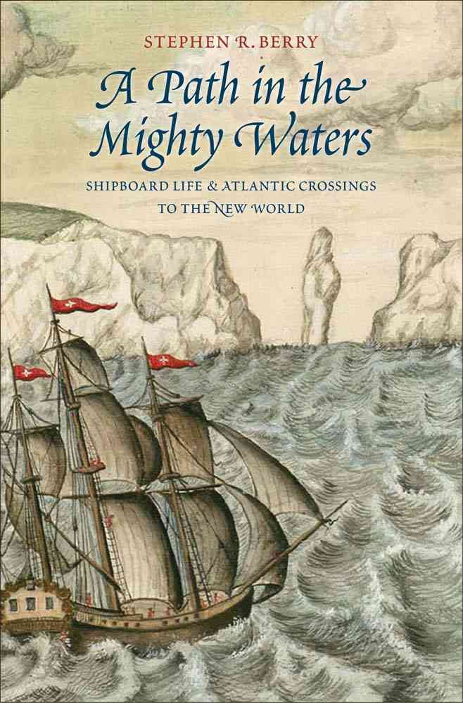 A Path in the Mighty Waters By Berry, Stephen R.
