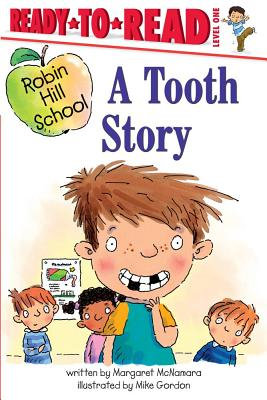 A Tooth Story By McNamara, Margaret/ Gordon, Mike (ILT)
